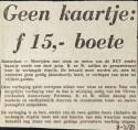19730208 Geen kaartje, 15 gulden boete.