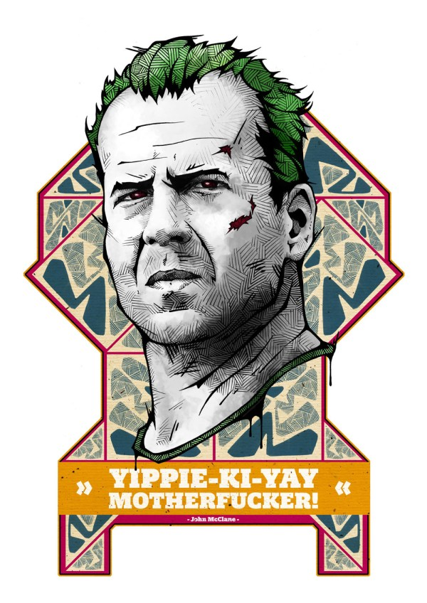 Yippie-Ki-Yay Motherfucker - John McClane - Die Hard - Bruce Willis