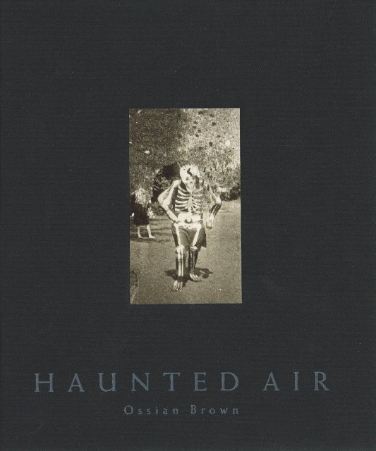 Haunted Air: Anonymous Halloween photographs from c.1875–1955—truly haunting Americana