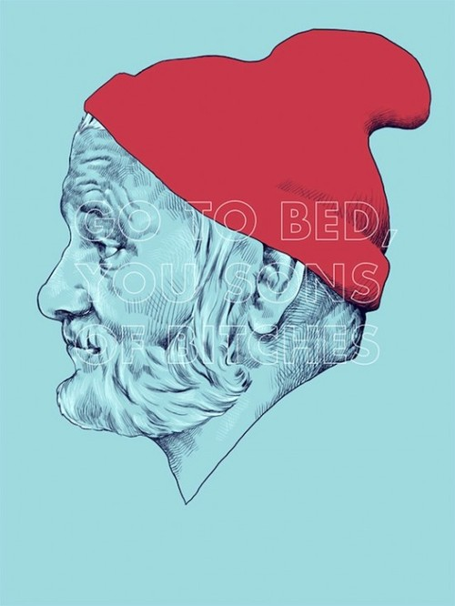 """""""Go to bed, you sons of bitches"""" - Bill Murray as Steve Zissou in The Life Aquatic by Wes Anderson"""