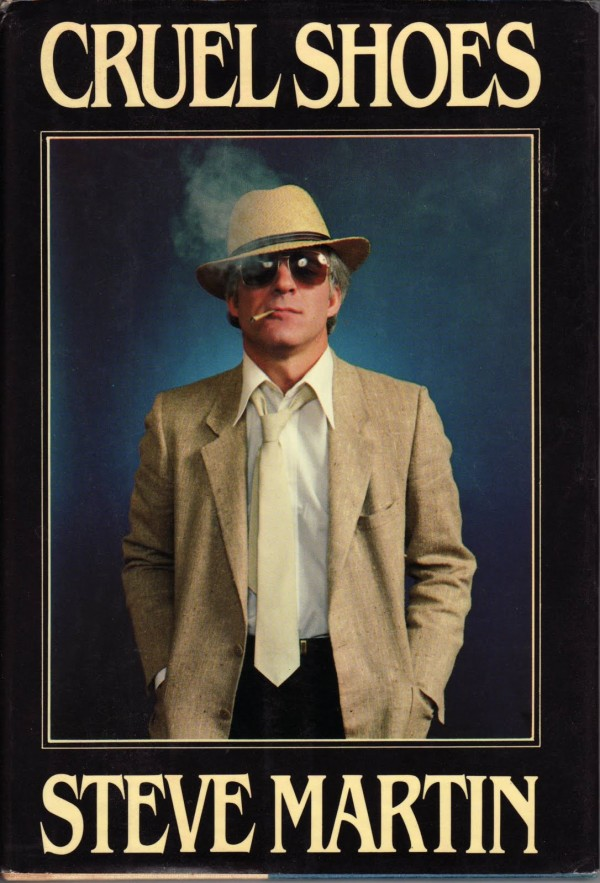 Steve Martin - Cruel Shoes [Book Cover, 1979]