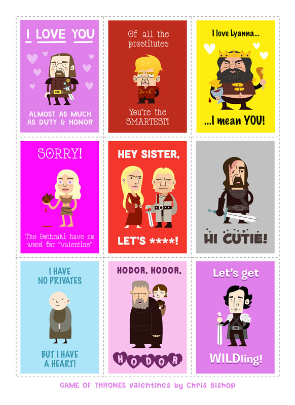 Game of Thrones Valentines by Chris Bishop
