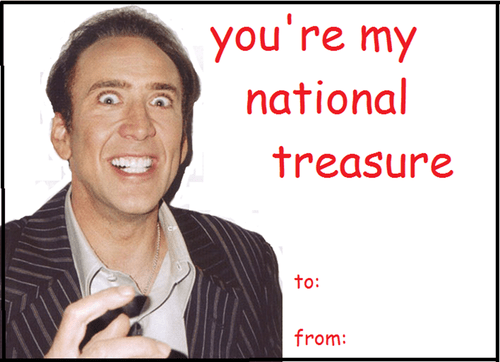 You're My National Treasure - Nicolas Cage Valentine's Day Card