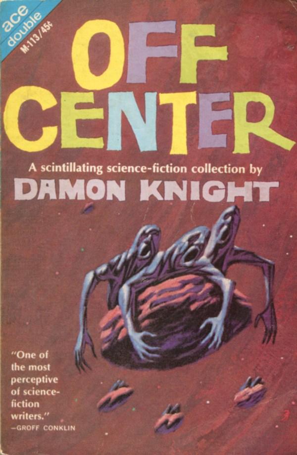 Off Center - Damon Knight - art by jack gaughan