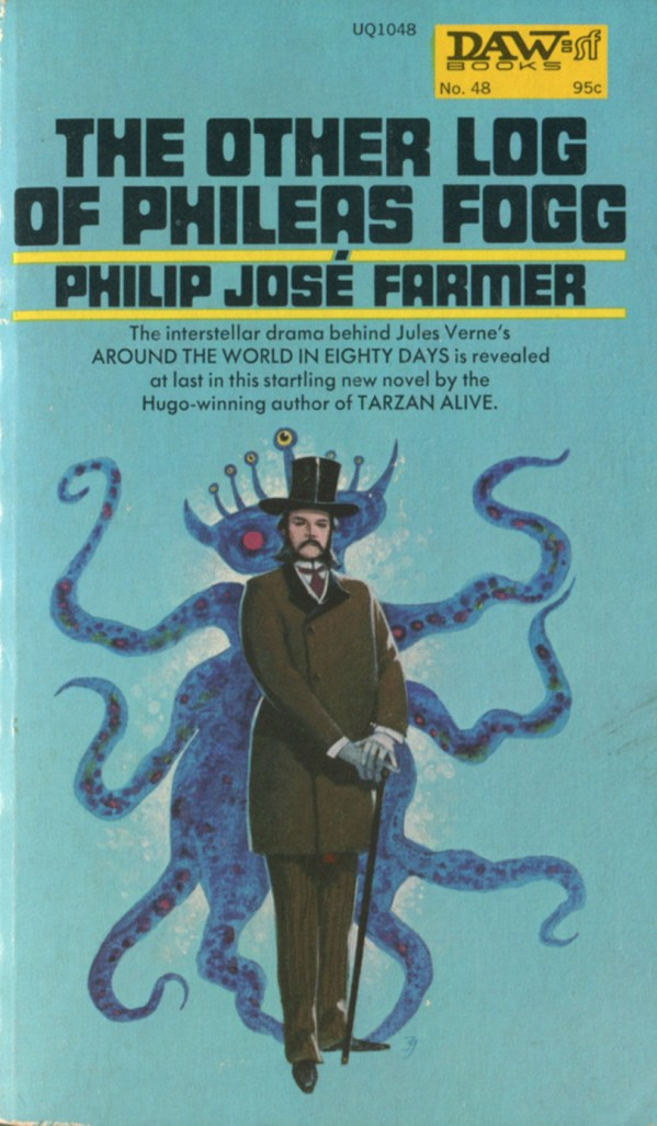 The Other Log Of Phileas Fogg - Philip Jose Farmer - art by jack gaughan