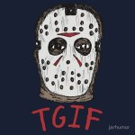 TGIF Friday the 13th T-Shirt by JARHUMOR