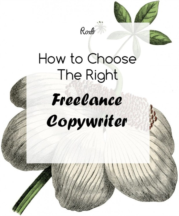 Choosing The Right Freelance Copywriter