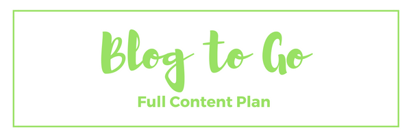 Blog to Go Full Content Plan