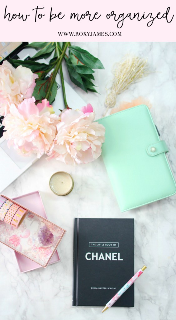 How to be More Organized-Do's & Dont's