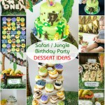 Safari Jungle Themed First Birthday Party Part I Dessert
