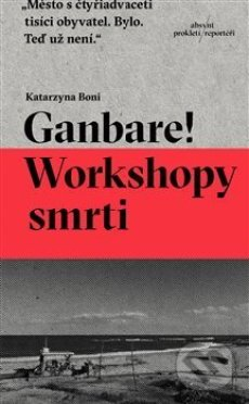 Ganbare Workshopy smrti