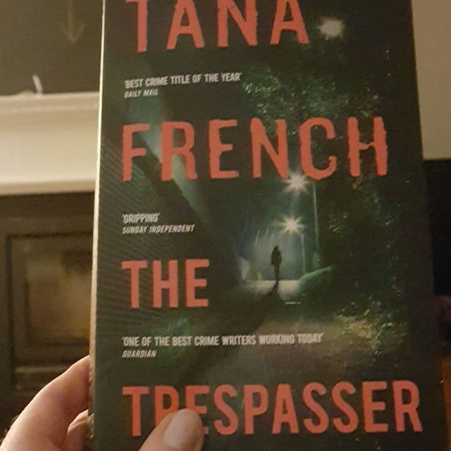 Tana French and her utterly compelling and cannot put down crime fiction novel, The Trespasser. I'm even listening to it on audio book on the way to work.