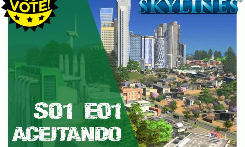 Cities Skylines - Aceitando o Desafio