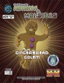 The Manual of Mutants & Monsters: Gingerbread Golem