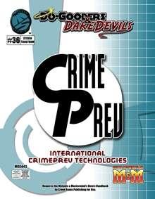 Do-Gooders & Daredevils: International CrimePrev Technologies