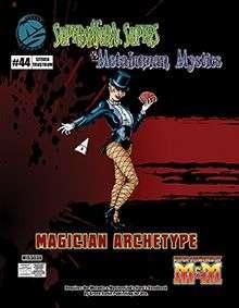 Supernatural Supers & Metahuman Mosnters Magician