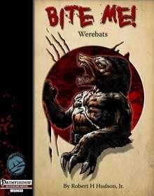 Bite Me! Werebats for the Pathfinder RPG