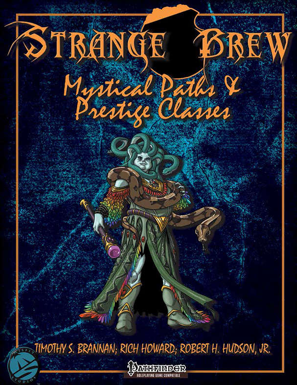 Strange Brew: Mystical Paths & Prestige Classes for the Pathfinder RPG