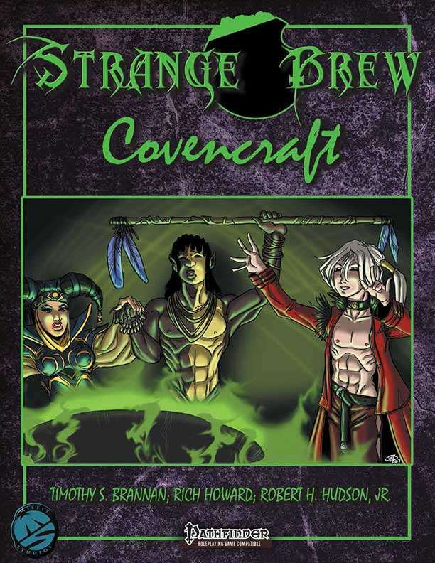 Strange Brew: Covenants for the Pathfinder RPG