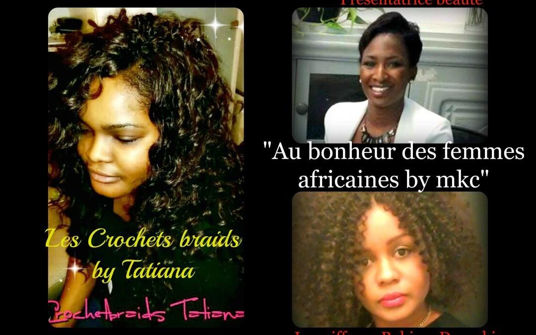 Au bonheur des femmes africaines : les Crochets braids by Tatiana
