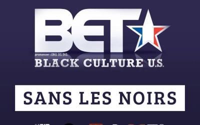 Le billet de Kankou :  BET France, pour les blacks sans les blacks