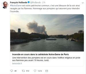 Le Twitte de Fraçois HOLLANDE juste après l'annonce de l'incendie de la cathédrale notre dame de Paris