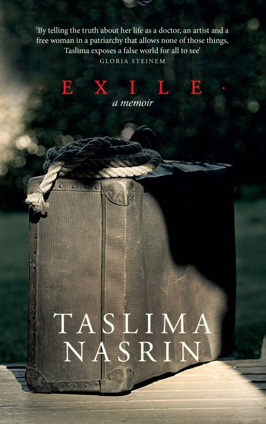 EXILE a memoir by Taslima Nasrin