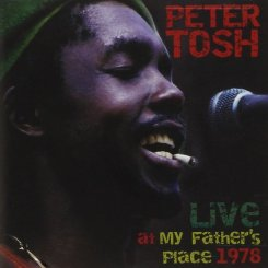 Peter Tosh - Live at my Fathers