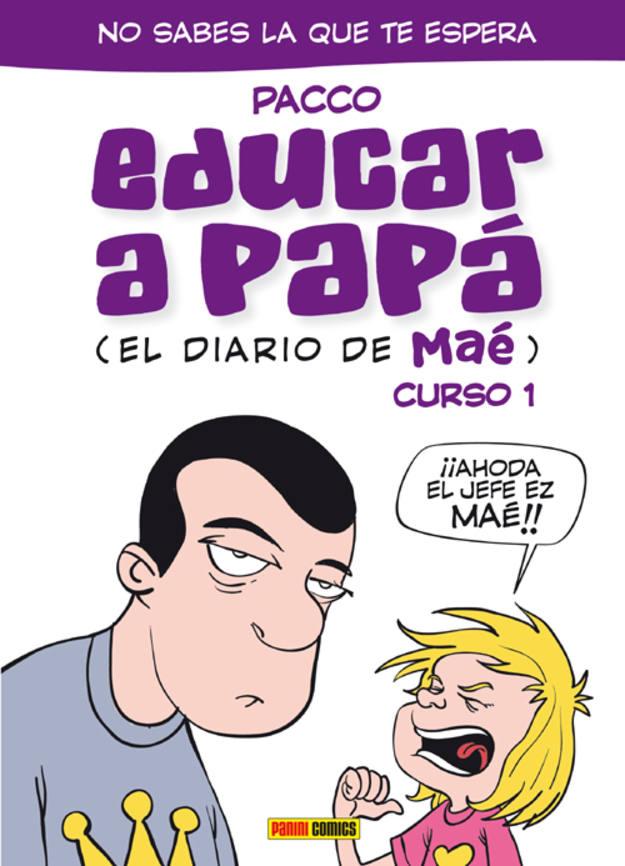 Portada de 'Educar a papá', de Pacco
