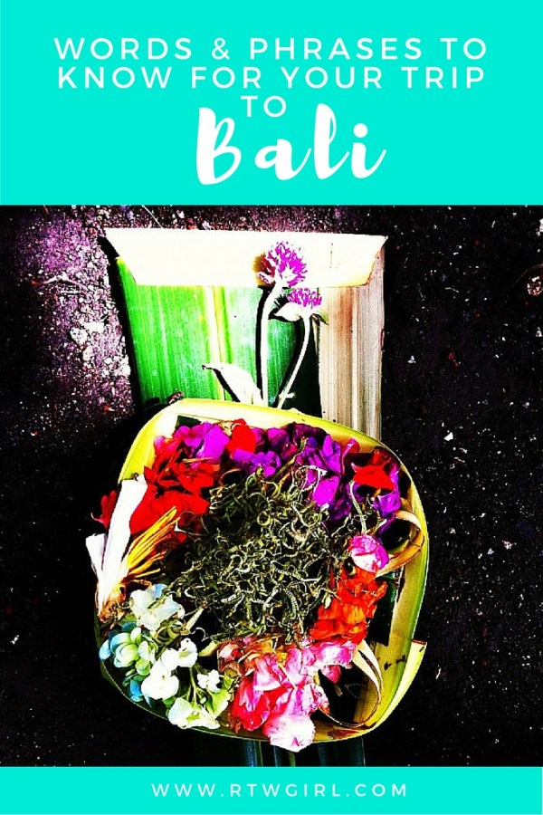 Bahasa Words And Phrases To Know | rtwgirl