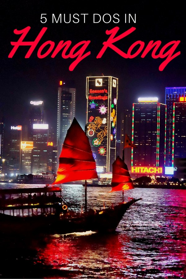 5 Must Dos In Hong Kong That You Need To Add To Your Itinerary | rtwgirl