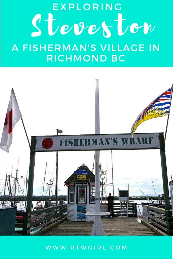 Exploring Steveston - A Fishing Village In Richmond BC