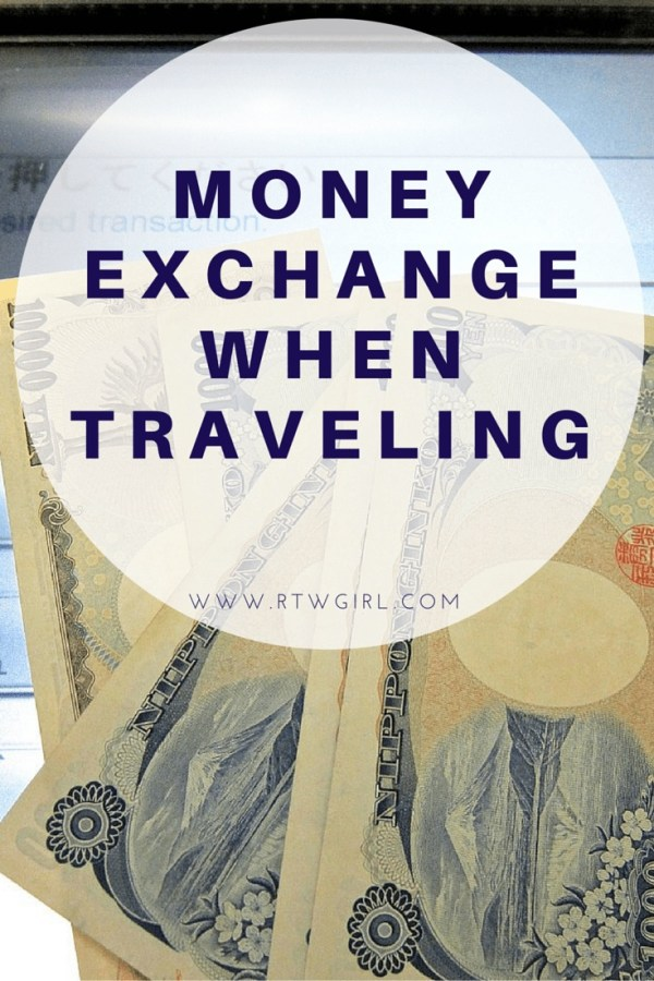 Money Exchange For Round The World Travel