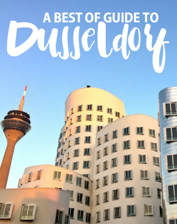 The Ultimate Guide To Düsseldorf, Germany