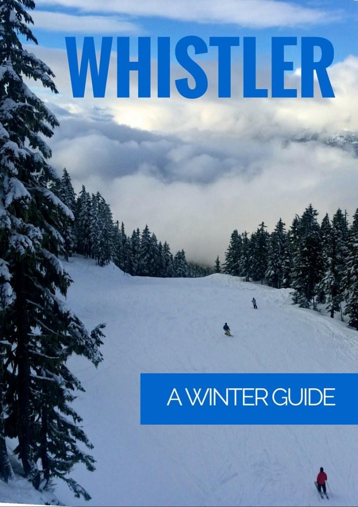 Whistler Winter Guide | www.rtwgirl.com