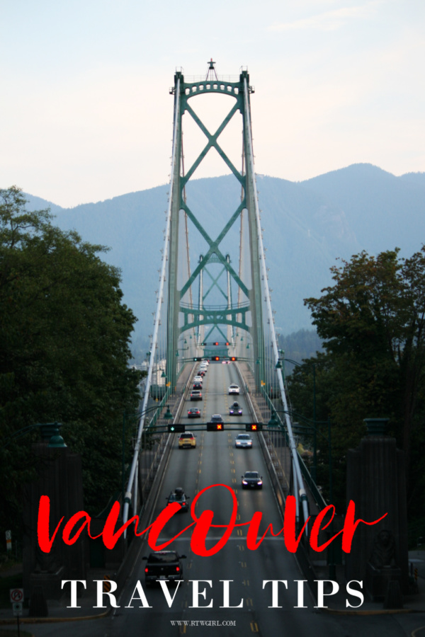 Vancouver Travel Tips | www.rtwgirl.com