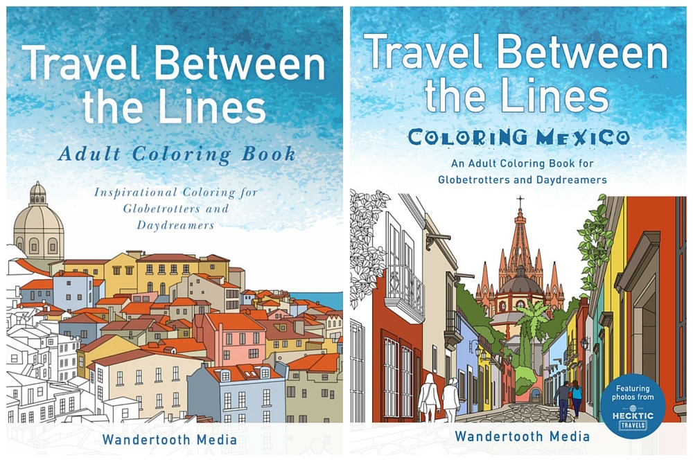 Travel Coloring Book: Travel Between The Lines