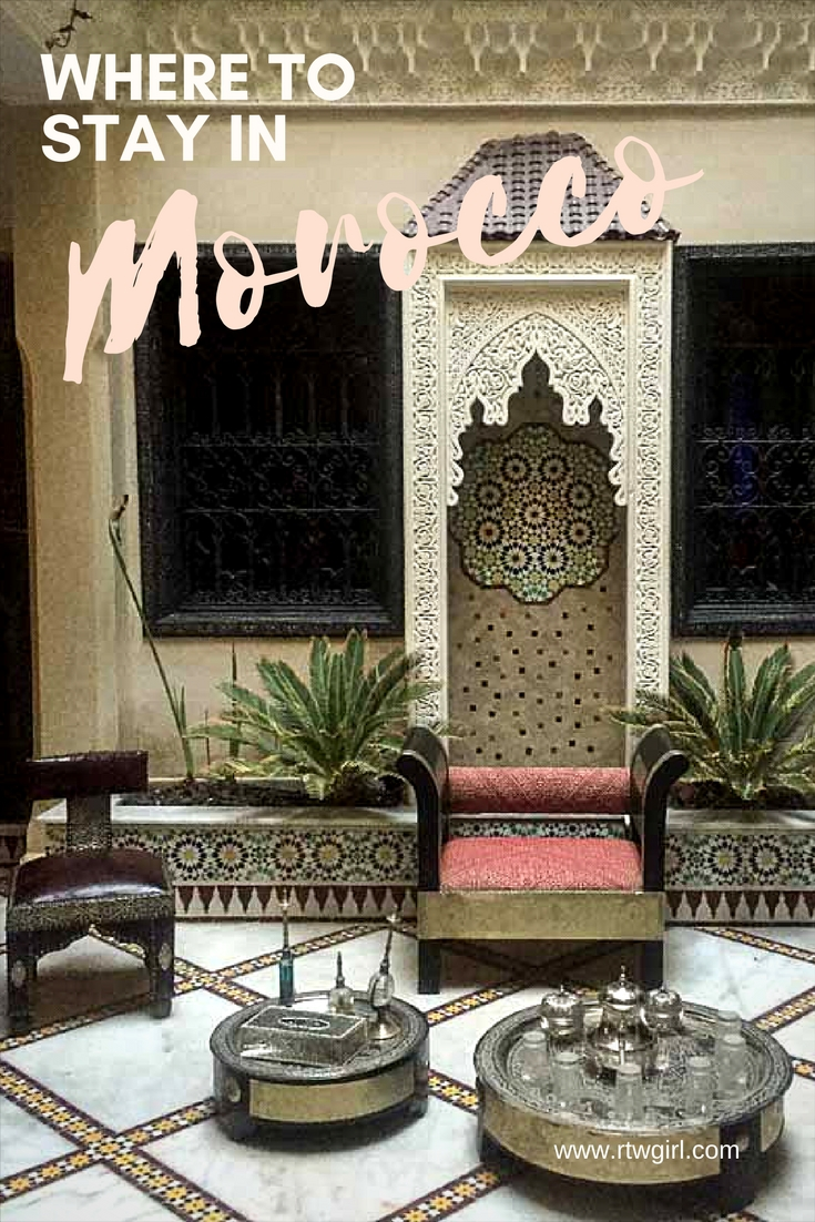 Morocco Riads - Where To Stay In Morocco | www.rtwgirl.com