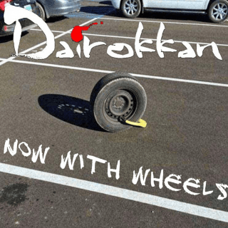 Dairrokan - Now With Wheels cover