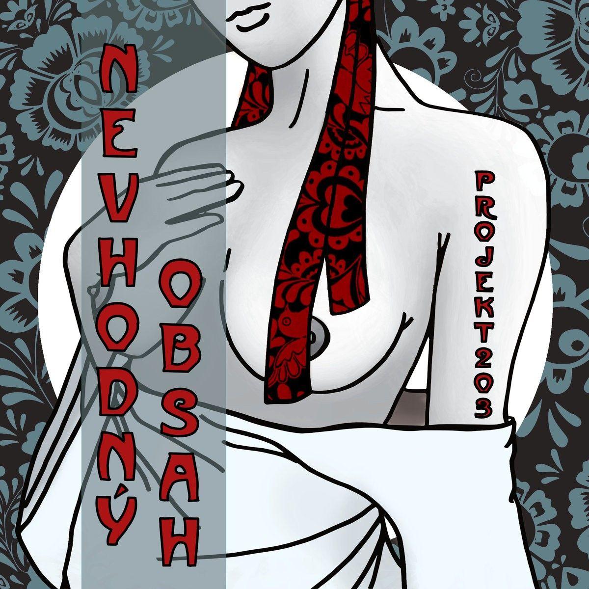 Projekt203 - Nevhodný Obsah EP cover