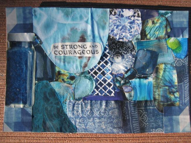 "This collage, entitled Be Strong and Courageous, is 4"" X 6."" It is made from paper on a post card that was intercepted from the recycling bin."