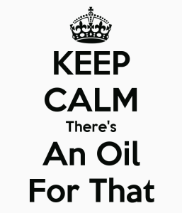 keep-calm-theres-an-oil-for-that-4