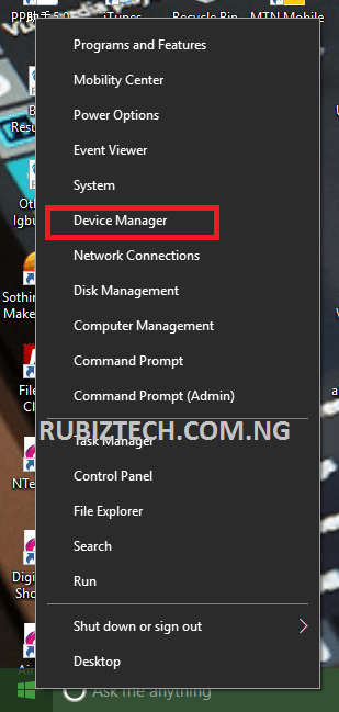 Right-click on Start then click on Device Manager