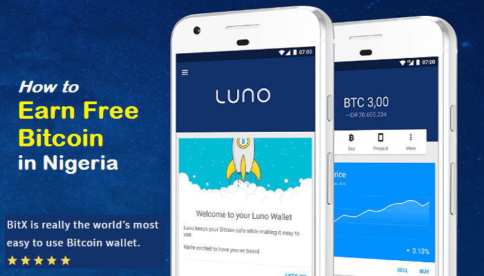 LUNO: How to Earn Free Bitcoin in Nigeria