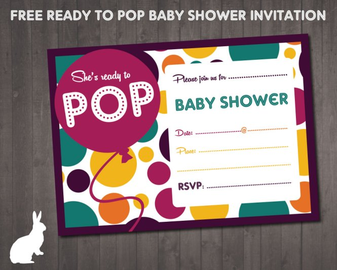 Free Ready To Pop Baby Shower Invitation Party