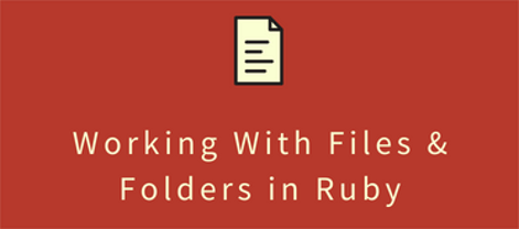 ruby working with files