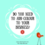 Do You Need To Add Colour To Your Biz?