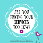 Are You Pricing Your Services Too Low?