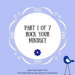 Part 1 of 7 Rock Your Mindset