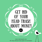 Get Rid Of Your Head Trash About Money